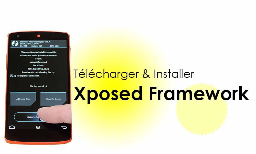 Télécharger Xposed Framework Installer – Guide d