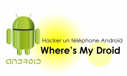Espionner un Smartphone Android : Where's My Droid app
