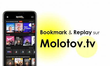 Comment regarder la télé en Replay et faire un Bookmark sur l'application Molotov